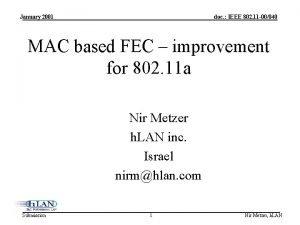 January 2001 doc IEEE 802 11 00040 MAC