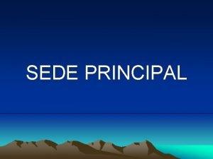 SEDE PRINCIPAL La sede Benedikta creada en 1999