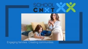 Engaging families Creating communities We are excited to