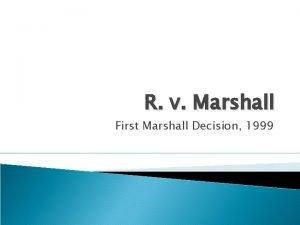 R v Marshall First Marshall Decision 1999 Treaties