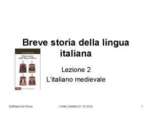 Breve storia della lingua italiana Lezione 2 Litaliano