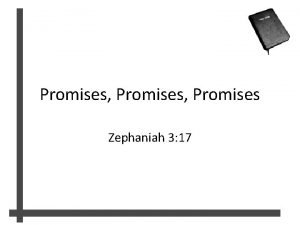 Promises Promises Zephaniah 3 17 Zephaniah 3 14