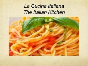 La Cucina Italiana The Italian Kitchen 3 Classic