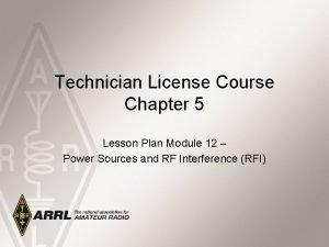 Technician License Course Chapter 5 Lesson Plan Module