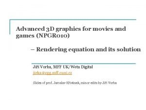 Advanced 3 D graphics for movies and games