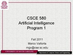 CSCE 580 Artificial Intelligence Program 1 Fall 2011