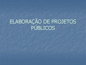 ELABORAO DE PROJETOS PBLICOS Carteira de Instrumentos Financeiros