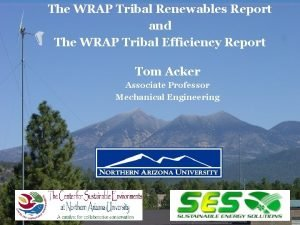 The WRAP Tribal Renewables Report and The WRAP