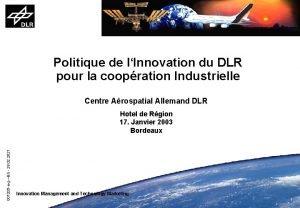 Politique de lInnovation du DLR pour la coopration