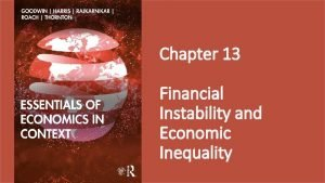 Chapter 13 Financial Instability and Economic Inequality Figure