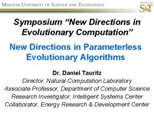Symposium New Directions in Evolutionary Computation New Directions