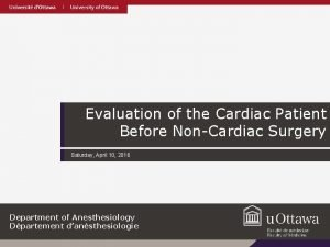 Evaluation of the Cardiac Patient Before NonCardiac Surgery