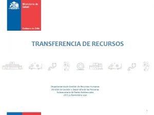 TRANSFERENCIA DE RECURSOS Departamento de Gestin de Recursos