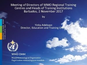 Meeting of Directors of WMO Regional Training Centres