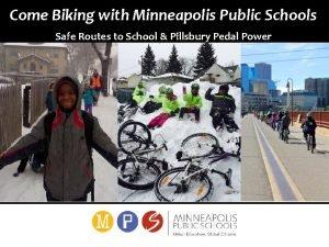 Come Biking with Minneapolis Public Schools Safe Routes