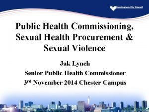 Public Health Commissioning Sexual Health Procurement Sexual Violence