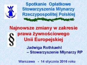 Spotkanie Opatkowe Stowarzyszenia Mynarzy Rzeczypospolitej Polskiej Najnowsze zmiany