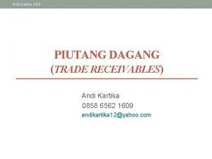 Andi Kartika 2020 PIUTANG DAGANG TRADE RECEIVABLES Andi