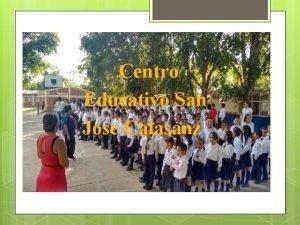 Centro Educativo San Jose Calasanz RENDICIN DE CUENTAS