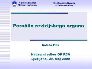 Republika Slovenija Ministrstvo za finance Urad Republike Slovenije
