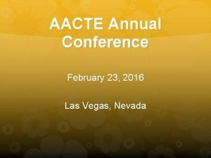 AACTE Annual Conference February 23 2016 Las Vegas