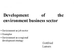 Development of the environment business sector Environment as