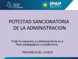 POTESTAD SANCIONATORIA DE LA ADMINISTRACION Todo lo expuesto