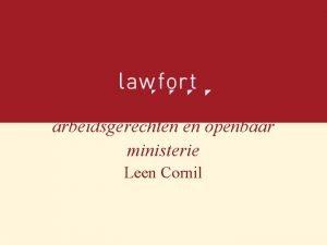 Inrichting en bevoegdheid van arbeidsgerechten en openbaar ministerie