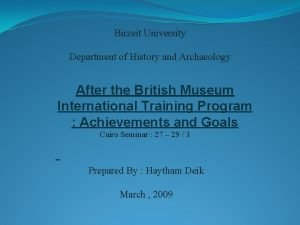 Birzeit University Department of History and Archaeology After