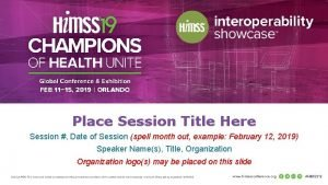 Place Session Title Here Session Date of Session