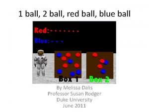 1 ball 2 ball red ball blue ball