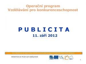 Operan program Vzdlvn pro konkurenceschopnost PUBLICITA 11 z