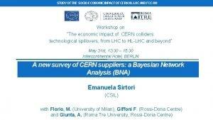 STUDY OF THE SOCIOECONOMIC IMPACT OF CERN HLLHC