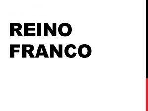 REINO FRANCO El Reino Franco defendi a Roma