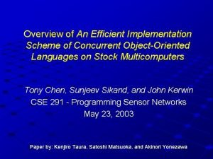 Overview of An Efficient Implementation Scheme of Concurrent