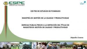 CENTRO DE ESTUDIOS DE POSGRADO MAESTRA EN GESTIN
