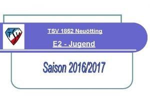 TSV 1852 Neutting E 2 Jugend E 2