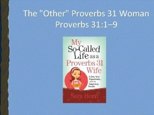 The Other Proverbs 31 Woman Proverbs 31 1