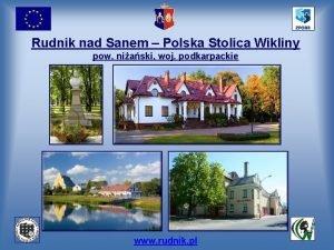 Rudnik nad Sanem Polska Stolica Wikliny pow niaski