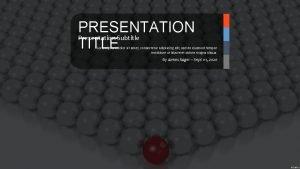 PRESENTATION Presentation Subtitle TITLE Lorem ipsum dolor sit