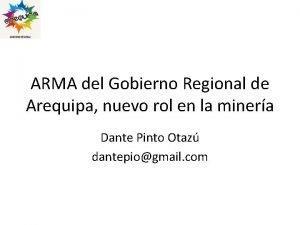 ARMA del Gobierno Regional de Arequipa nuevo rol