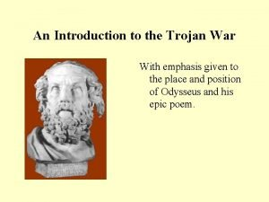 An Introduction to the Trojan War With emphasis