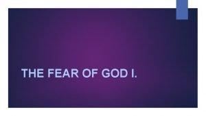 THE FEAR OF GOD I Want God het