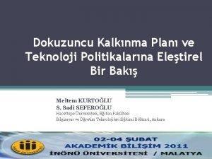 Dokuzuncu Kalknma Plan ve Teknoloji Politikalarna Eletirel Bir