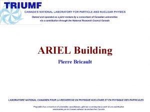 ARIEL Building Pierre Bricault Target Stations Target station
