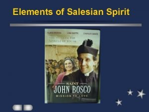 Elements of Salesian Spirit Youthful l A special