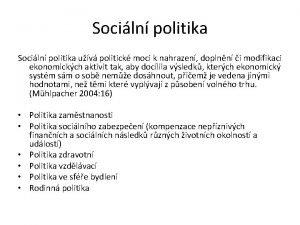 Sociln politika uv politick moci k nahrazen doplnn
