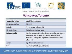 Vancouver Toronto Tematick oblast Anglitina CANADA Datum vytvoen