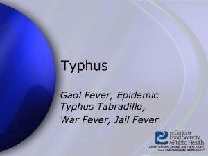 Typhus Gaol Fever Epidemic Typhus Tabradillo War Fever