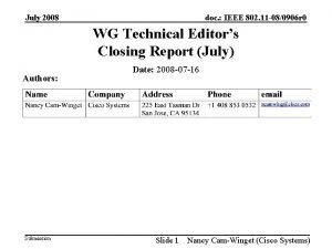 July 2008 doc IEEE 802 11 080906 r